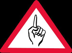 Ein Achtung-Schild.
